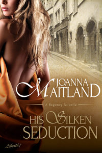 Cover of His Silken Seduction by Joanna Maitland