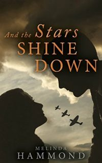 Cover of And the Stars Shine Down by Melinda Hammond