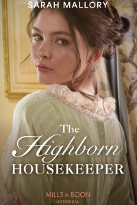 Cover of The Highborn Housekeeper by Sarah Mallory