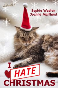 cover of I Hate Christmas box set by Sophie Weston and Joanna Maitland