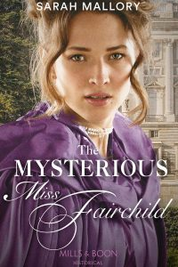 Cover of The Mysterious Miss Fairchild by Sarah Mallory