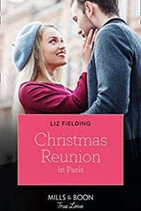 Cover of Christmas Reunion in Paris by Liz Fielding