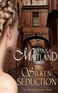 His Silken Seduction by Joanna Maitland